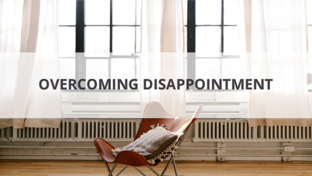 OvercomingDisappointment-1030x583.png
