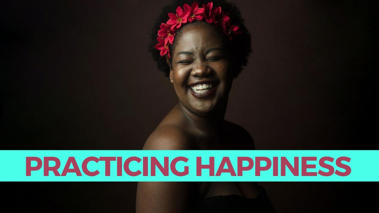 happiness practice