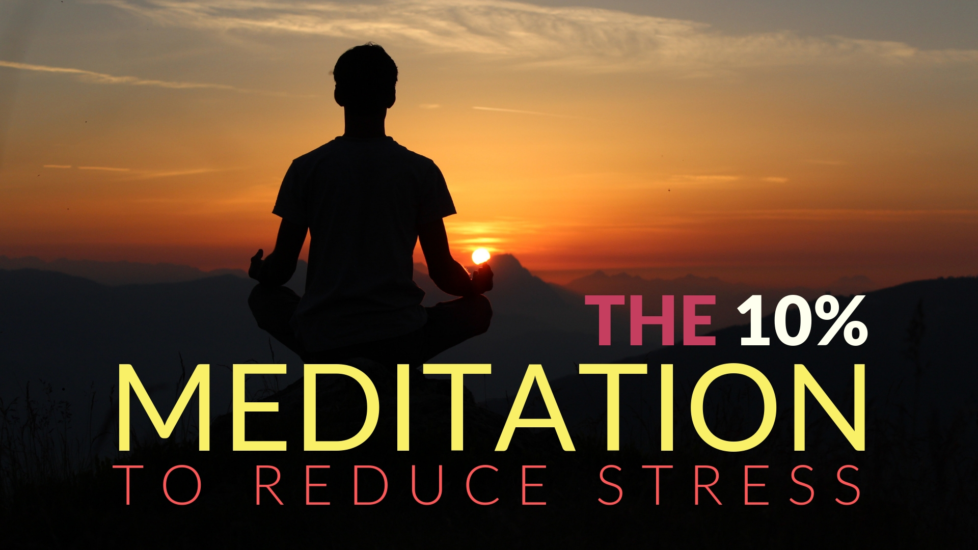 The 10 Percent Meditation for relieving stress.jpg