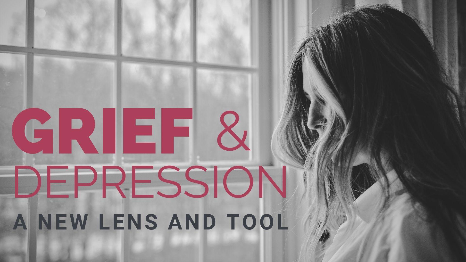 Grief and Depression a new lens and tool