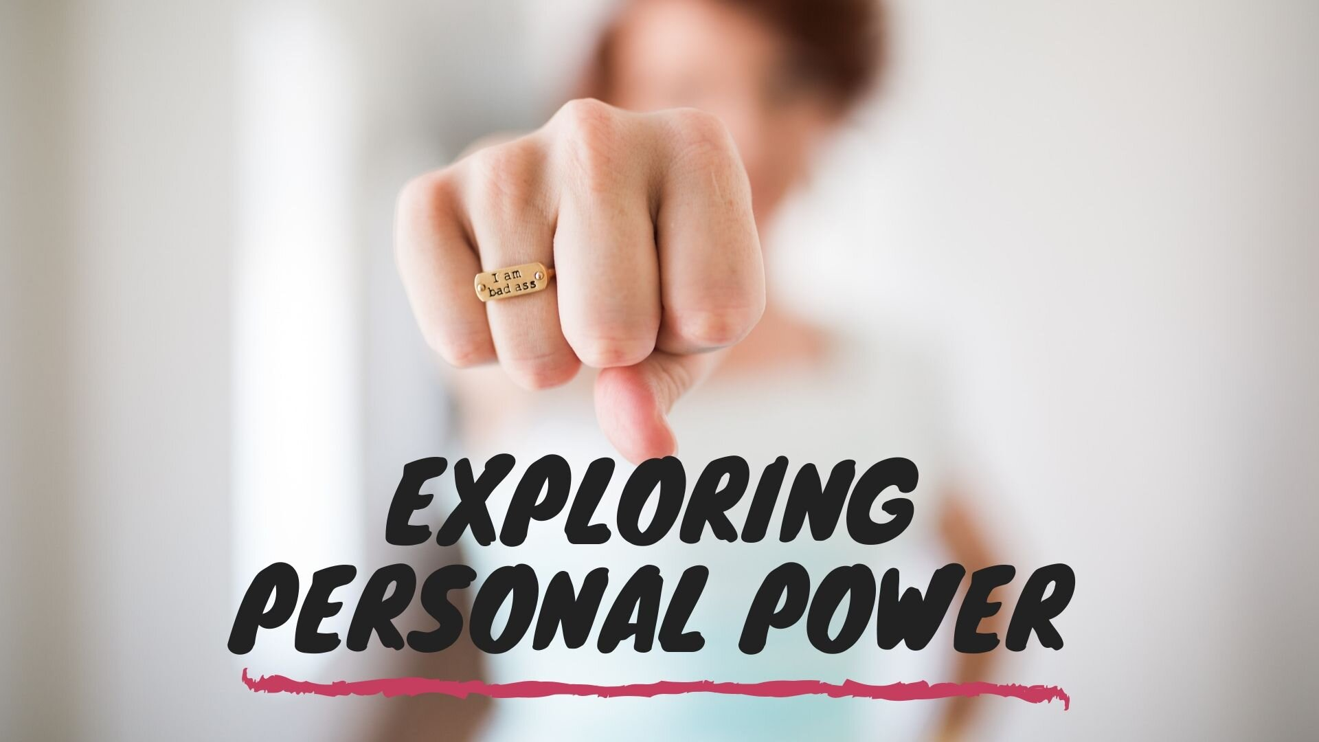 Exploring Personal Power.jpg