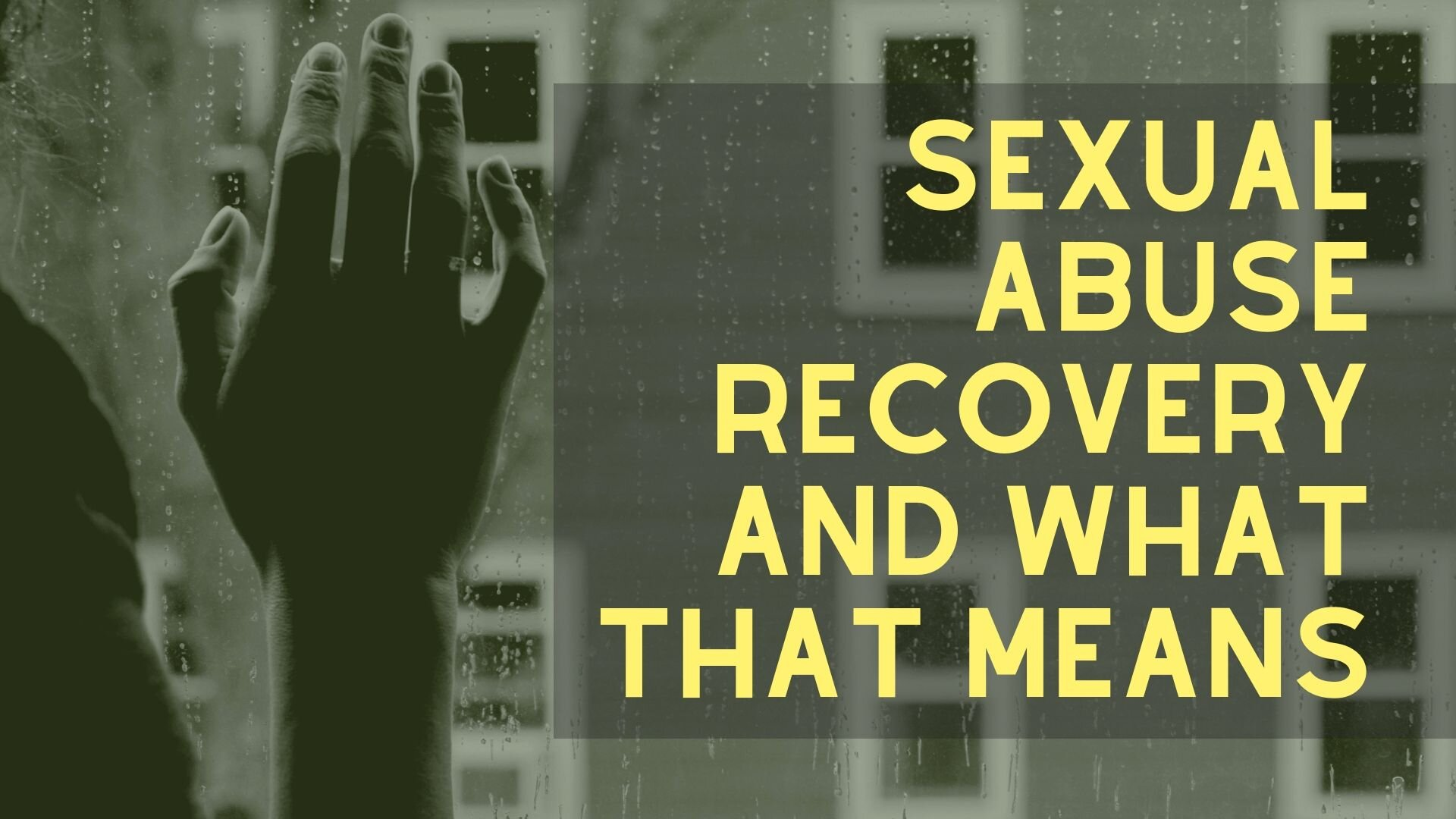 sexual abuse recovery.jpg