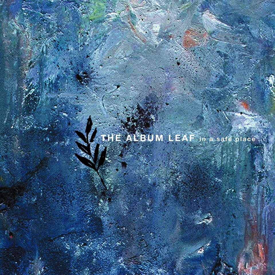 albumleaf-inasafeplace-1500.jpg