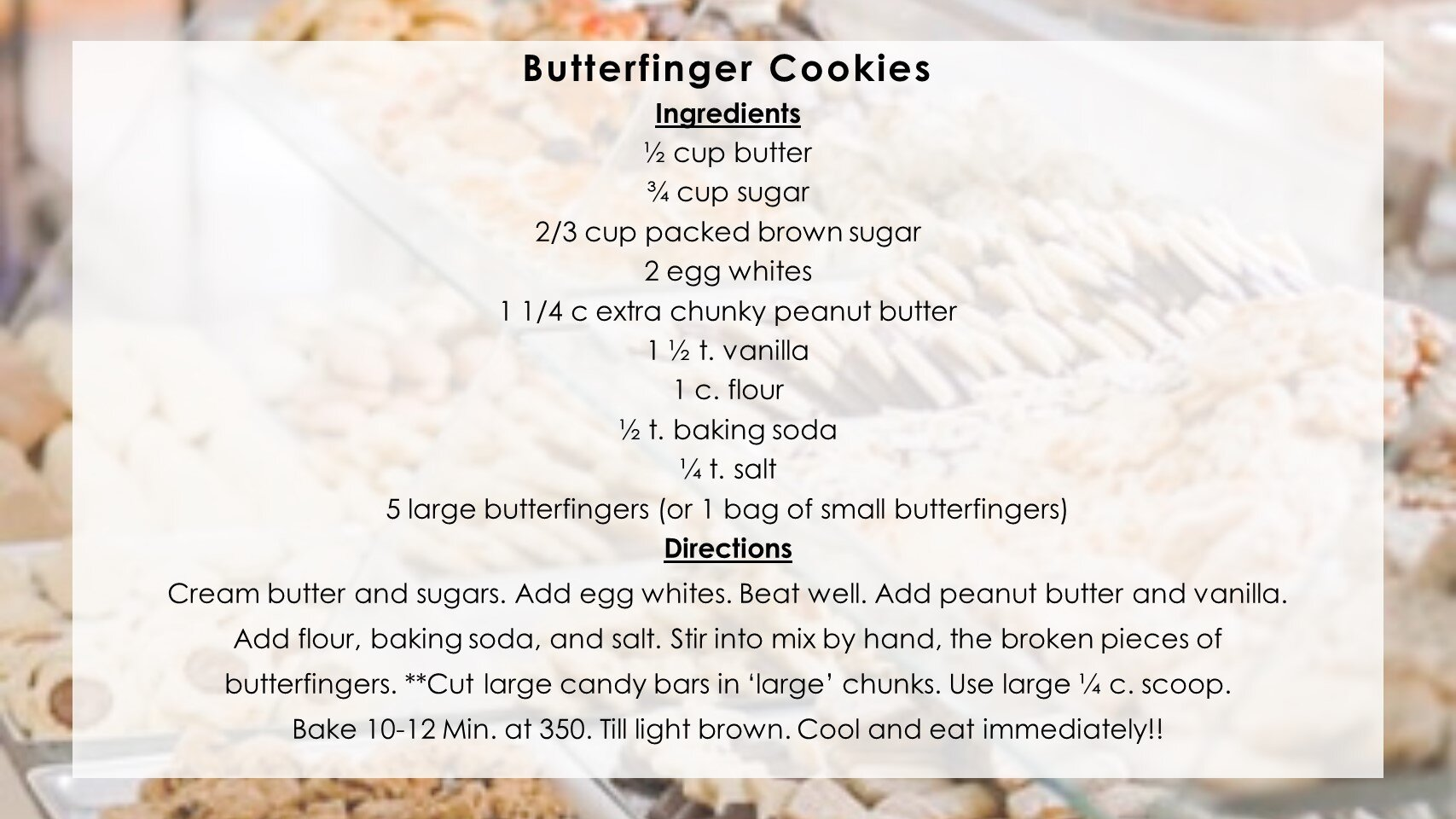 Butterfinger Cookies Submitted by Mary Bergholtz