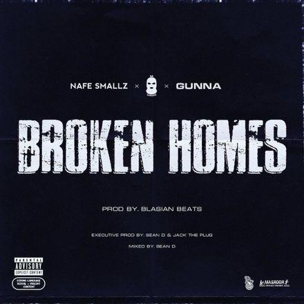 nafe smallz m huncho gunna broken homes.jpg