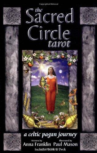 The Sacred Circle Tarot: A Celtic Pagan Journey
