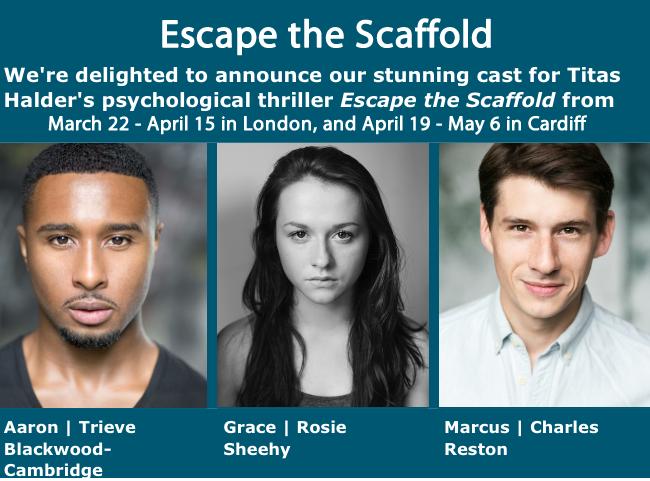Escape the Scaffold, Theatre 503.