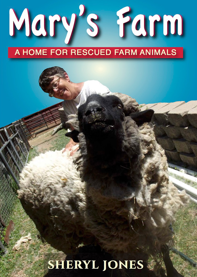 Mary's Farm: A Home for Rescued Animals - A delightful tale of Mary and her collection of rescued animals.
