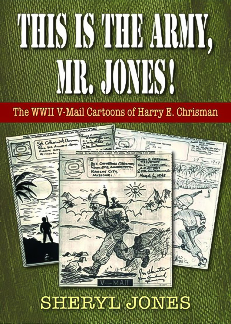 This is the Army, Mr. Jones! - This insightful collection incliudes 174 V-Mails, from the first one Harry ever sent on November 29, 1942 (while in basic training) to his last, sent in the summer of 1945 just prior to his discharge from the Army.