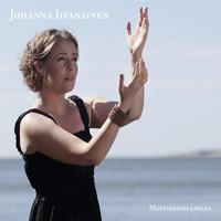 Iivanainen, Johanna :  Mustarastas laulaa , 2013