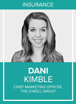 - Dani Kimble is the Chief Marketing Officer at The O'Neill Group. She initially began her career as a dancer, and fast forward a few injuries, landed a creative role in the insurance industry. Since working at The O'Neill Group, Dani has established the agency's digital footprint through video marketing, social media, content marketing and SEO strategy. She's also transformed the agency brand to center around its culture and has humanized the brand experience through the power of digital marketing. Dani received her Bachelor's degree from The University of Akron and her Master's degree from Temple University. She resides outside of Akron, Ohio with her husband, Zach, and their 3 children. Connect with her on LinkedIn or follow her on Twitter at @danikimble2.Socials: TW, IN, IG, YT