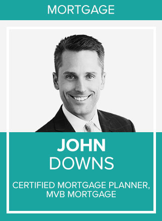 - John is the architect and founder of The Downs Group. He's not content to be a top mortgage broker (which he is) — he wants to reinvent the process of getting a mortgage.John wants the lending process itself to illuminate a path to financial independence for his clients. That's why he helps people become financially literate so that they can make intelligent financial decisions.John's motto is wealth for the next generation. Whether you count yourself as part of the next generation, or are ready to build the next level of wealth for yourself, John thinks everyone deserves a great financial foundation. John will tell anyone who will listen that a mortgage is an instrument of leverage — and that a mortgage allows you to use someone else's cash to build your own wealth.Today, The Downs Group is a thriving unit of MVB Mortgage. John's team is comprised of mortgage experts who also happen to be fierce competitors, client advocates, friends, athletes, coaches, neighbors, parents and dog lovers.