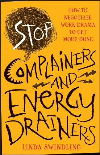 Stop Complainers and Energy Drainers Linda Swindling Book Cover.jpg