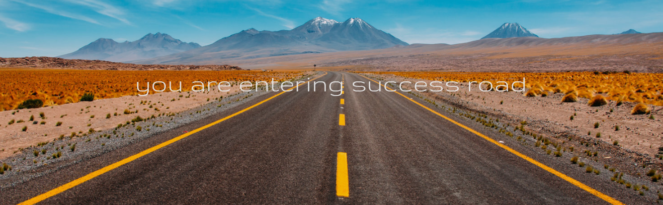 you are entering success road.PNG