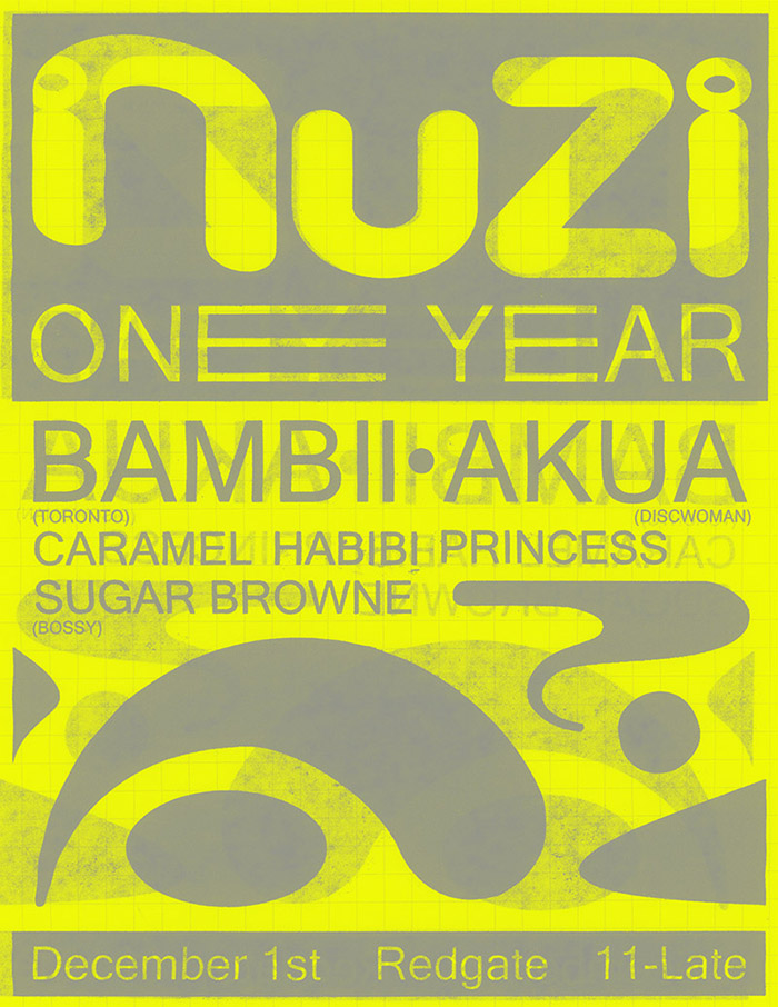 UPCOMING! DECEMBER 1ST 2018!   NuZi 1 year  : Feat BAMBII, AKUA, SUGAR BROWNE & HABIBI CARAMEL PRINCESS