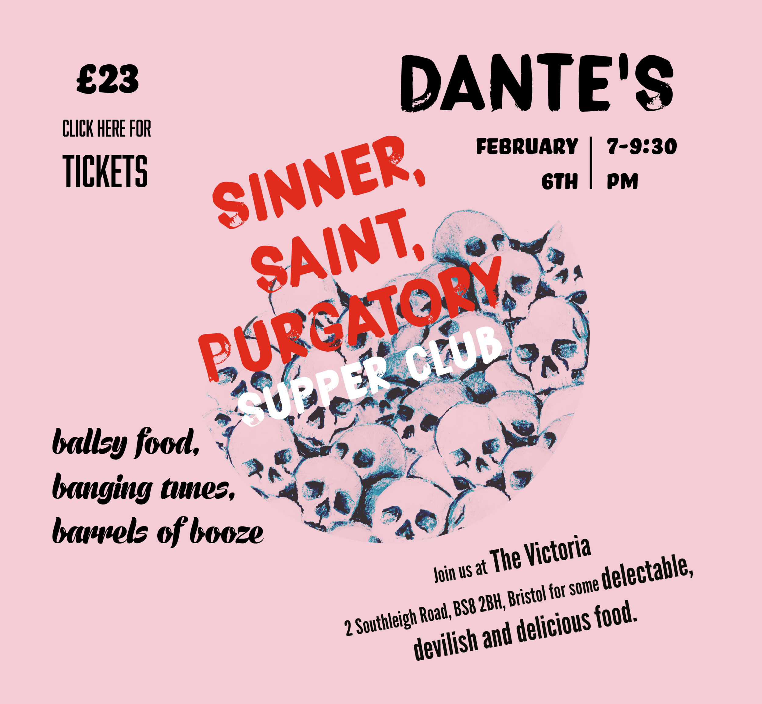 SINNER, SAINT, PURGATORY - SUPPER CLUB @ THE VICTORIA PUB 6TH FEBRUARY