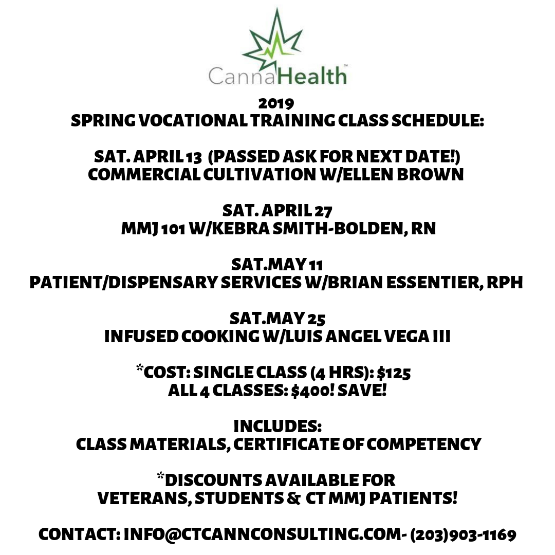 2019 Spring Vocational Training class schedule_ Sat. April 13 - Commercial Cultivation w_Ellen Brown Sat. April 27 – MMJ 101 w_Kebra Smith-Bolden, RN Sat.May 11- Patient_Dispensary Services w_Brian Essentier, RPh S.png