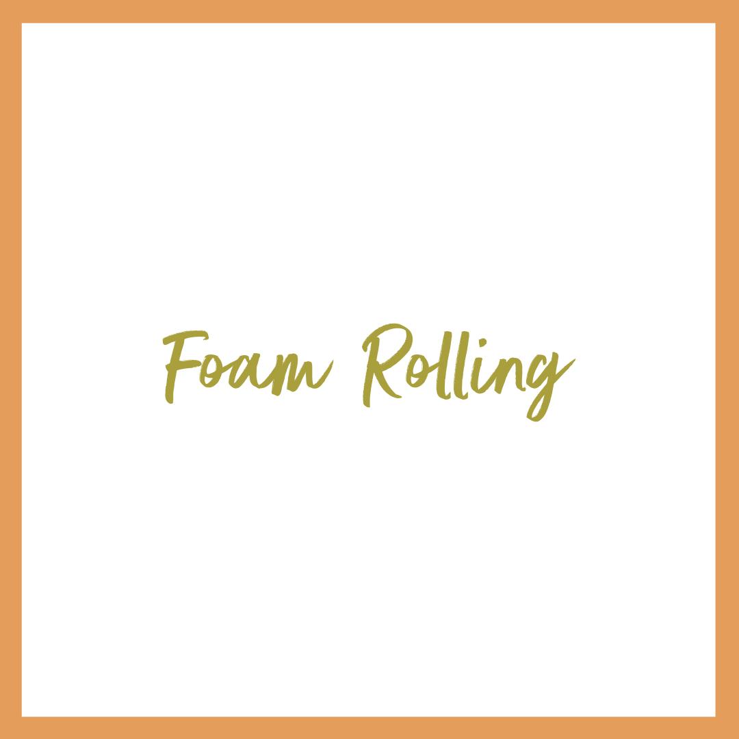 Foam Rolling