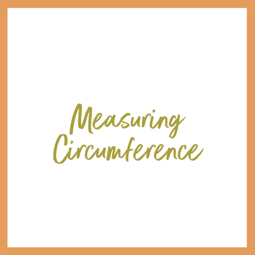 Measuring Circumference
