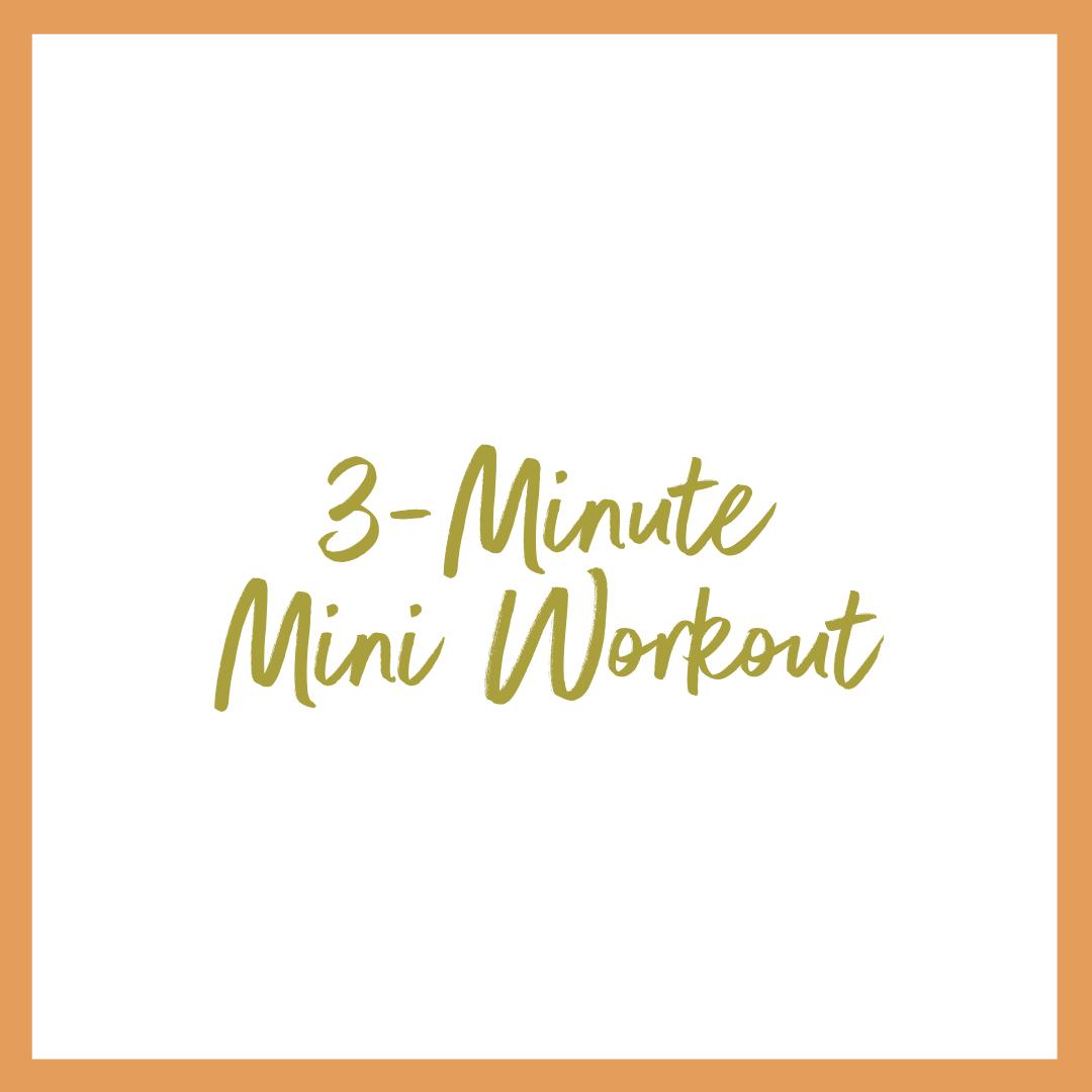 3-Minute Mini-Workout
