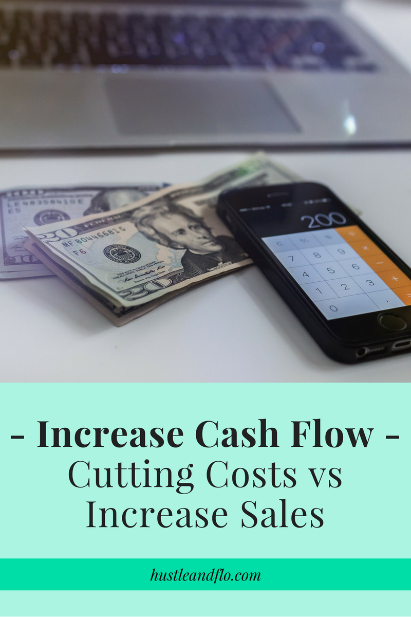 Increase Cash Flow – Cutting Costs vs Increase Sales