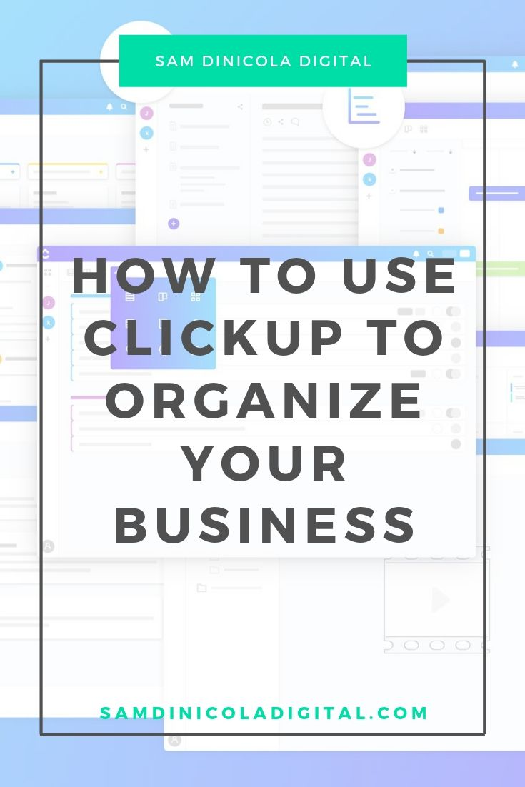How to Use Clickup to Organize Your Business 7.jpg