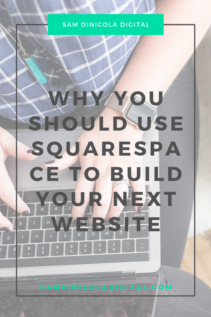 Why You Should Use Squarespace to Build Your Next Website 7.png