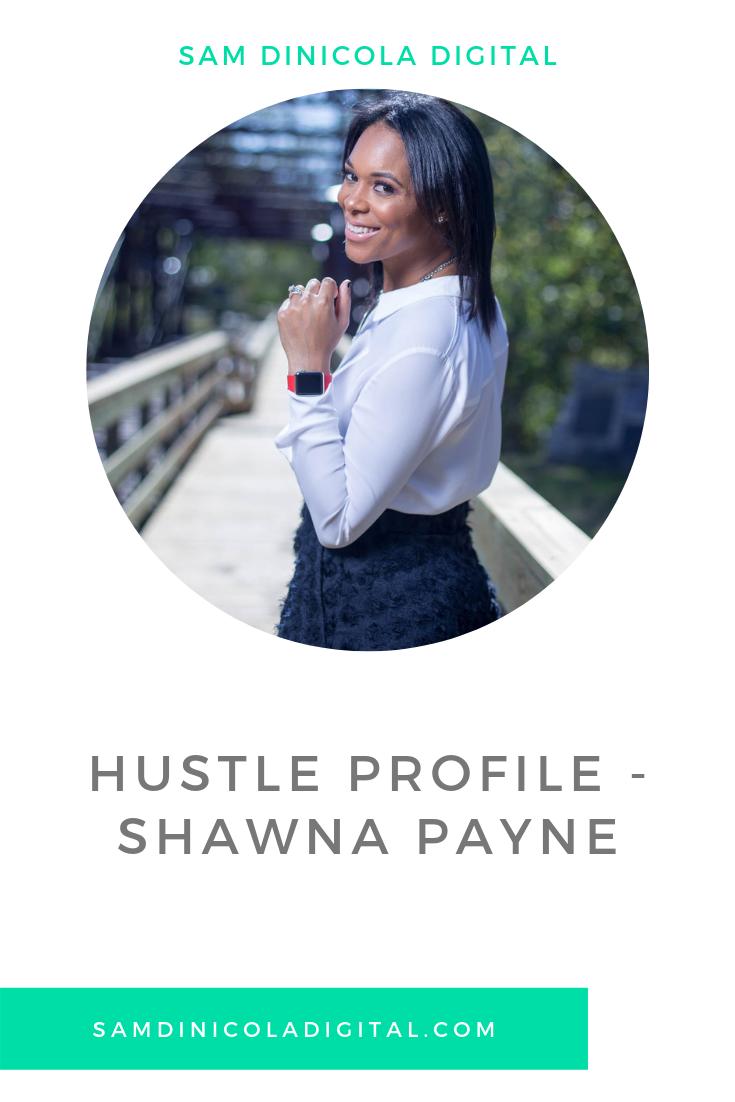 Hustle Profile - Shawna Payne 5.png