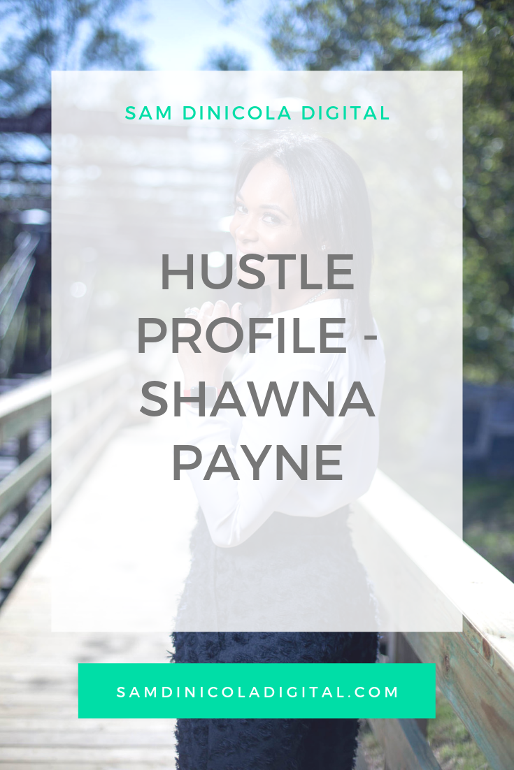 Hustle Profile - Shawna Payne 8.png