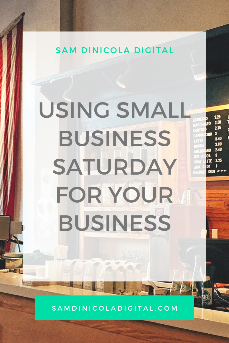 Using Small Business Saturday For Your Business 8.png