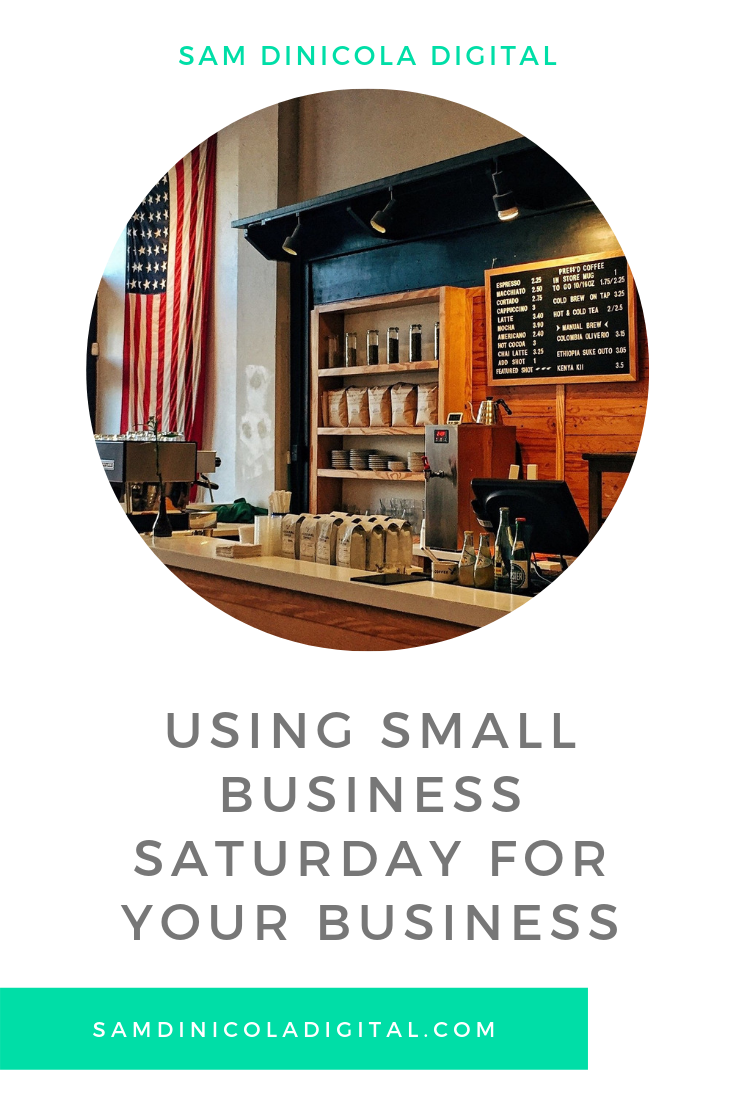 Using Small Business Saturday For Your Business 5.png
