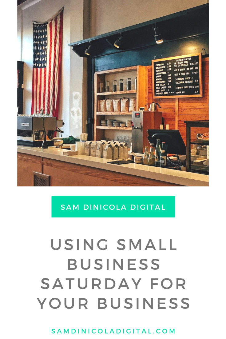 Using Small Business Saturday For Your Business 6.png