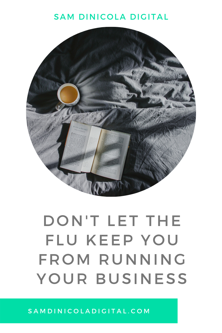 Don't Let The Flu Keep You From Running Your Business 5.png