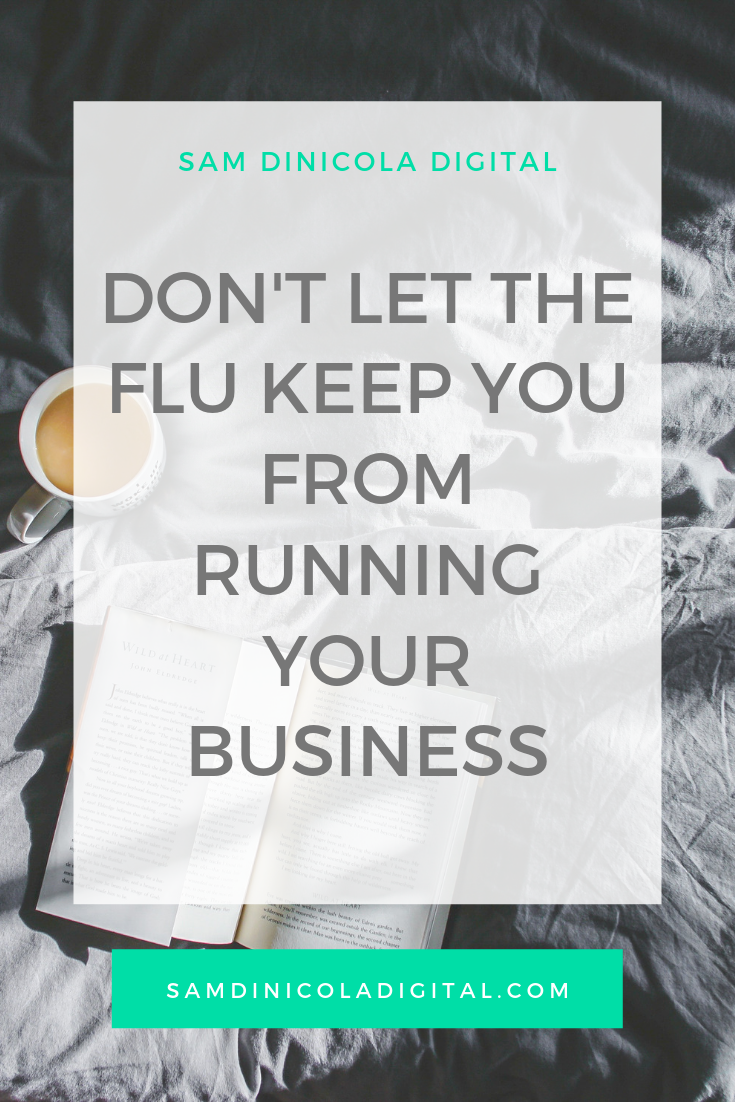 Don't Let The Flu Keep You From Running Your Business 8.png