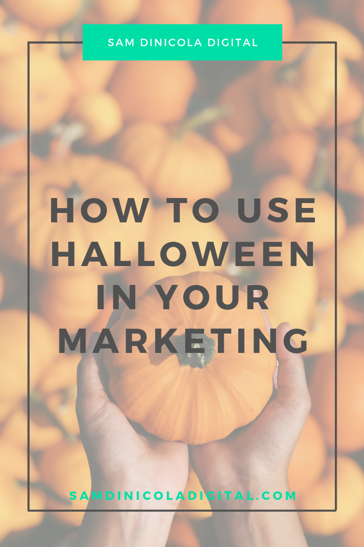 How To Use Halloween in Your Marketing 7.png