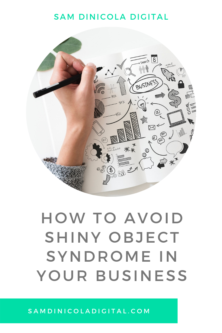 How to Avoid Shiny Object Syndrome in Your Business 5.png