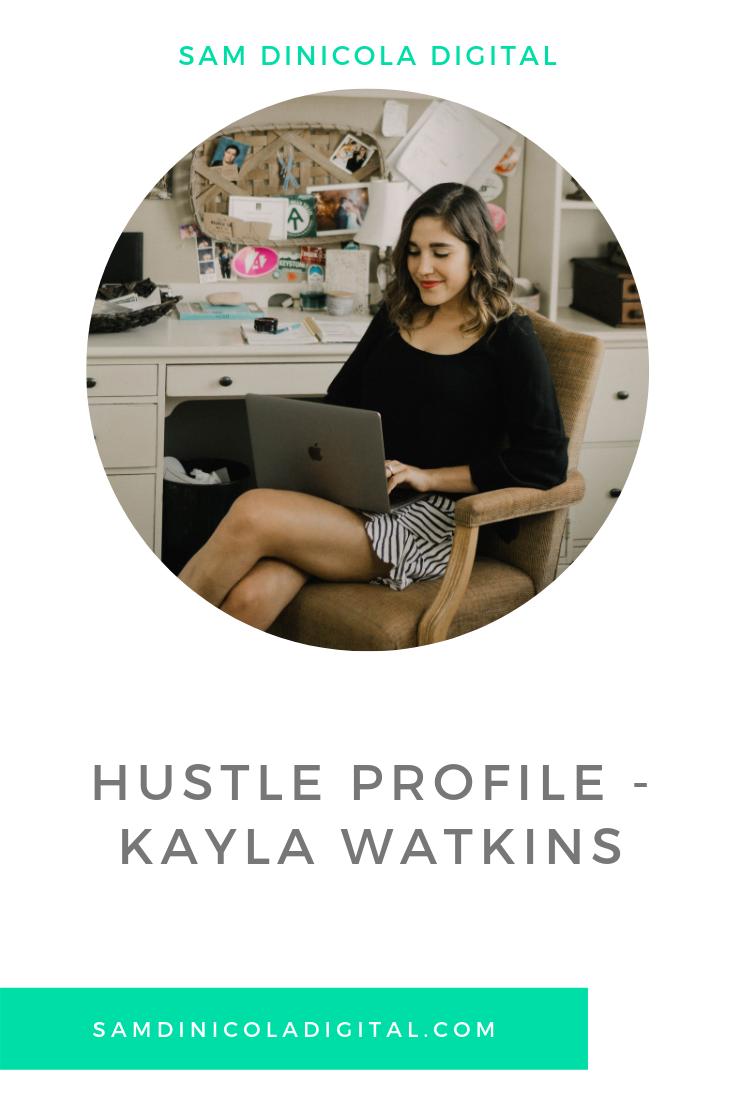 Hustle Profile - Kayla Watkins 5.png