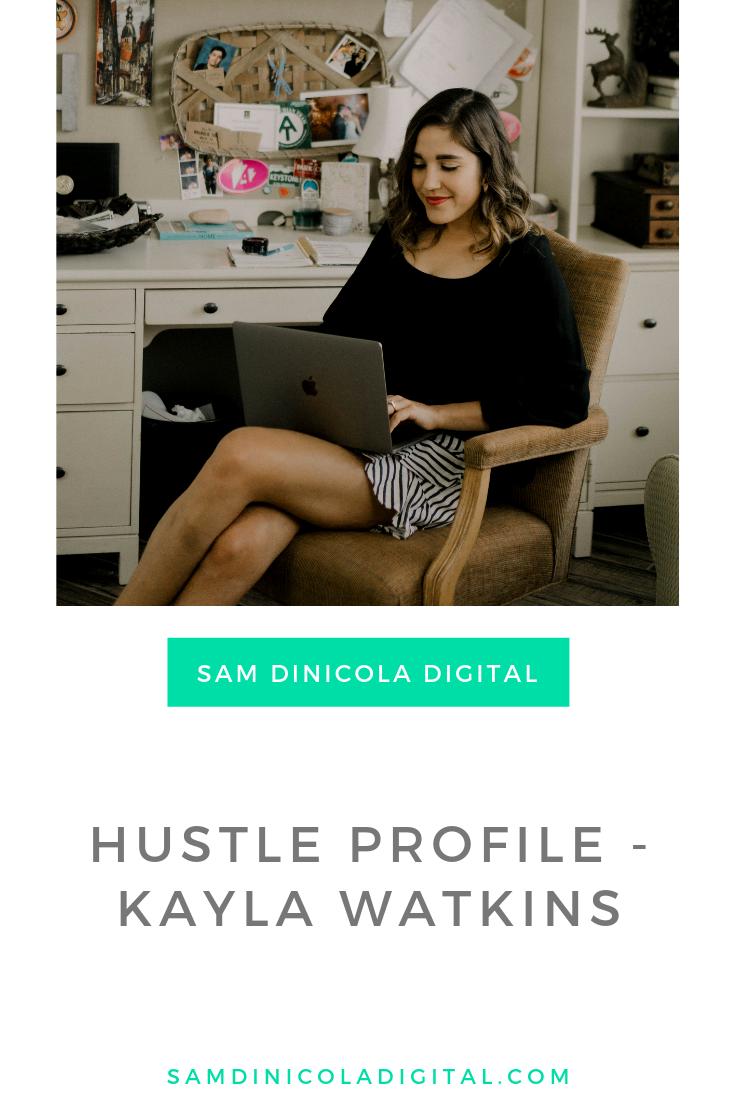 Hustle Profile - Kayla Watkins 6.png