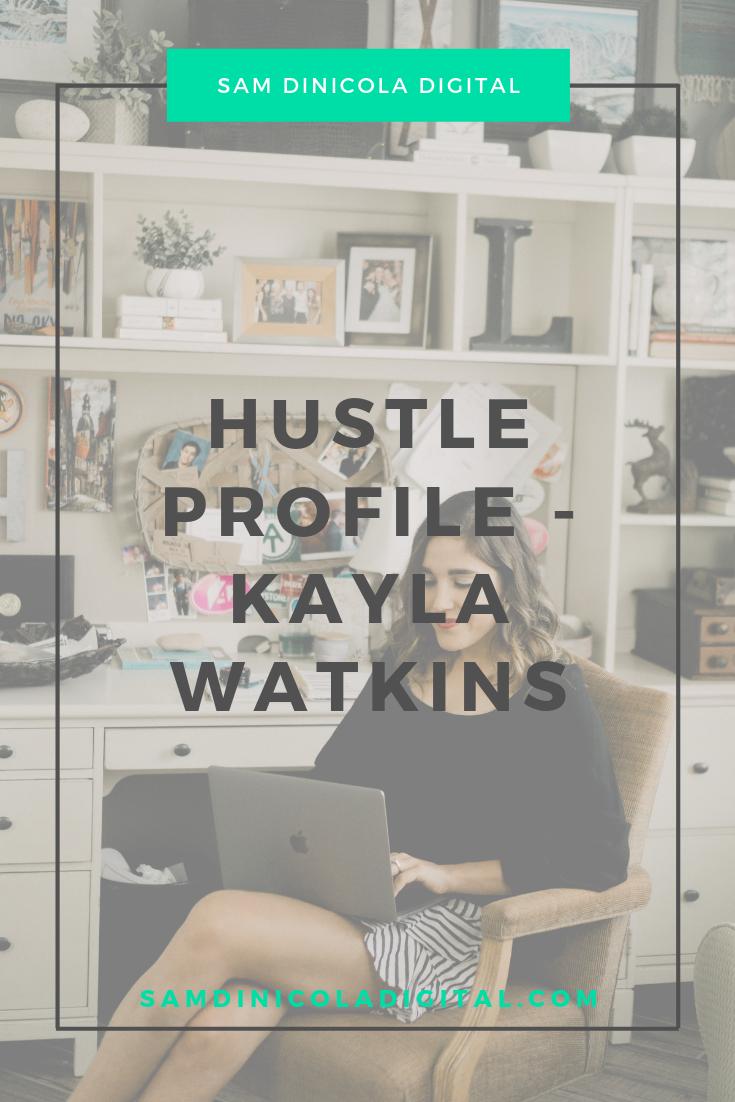 Hustle Profile - Kayla Watkins 7.png