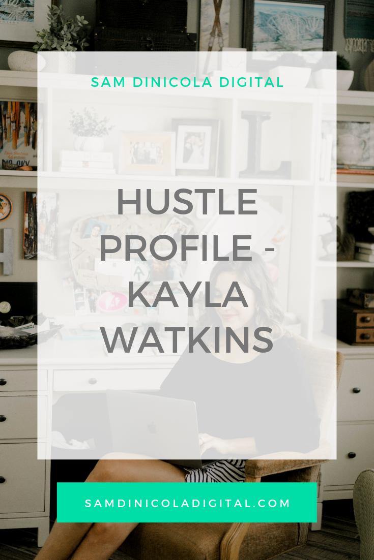 Hustle Profile - Kayla Watkins _8.png