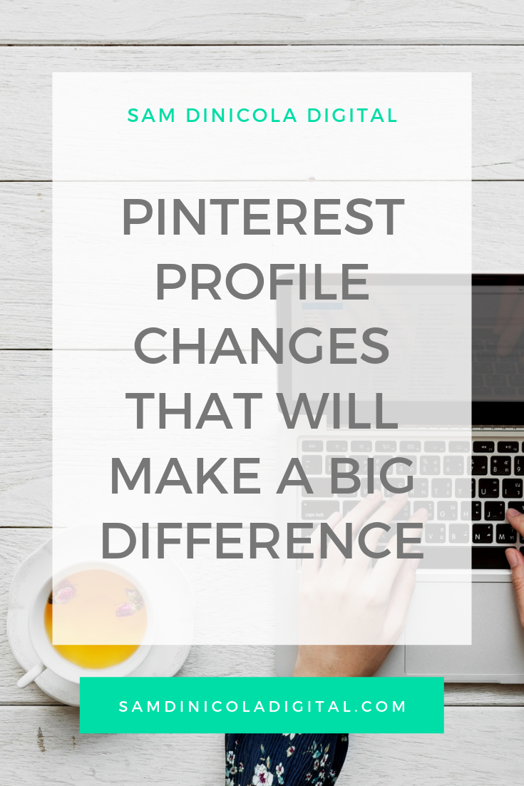 Pinterest Profile Changes That Will Make A Big Difference _8.png