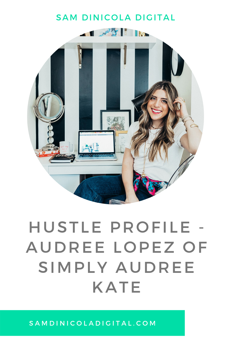 Hustle Profile - Audree Lopez of Simply Audree Kate 5.png