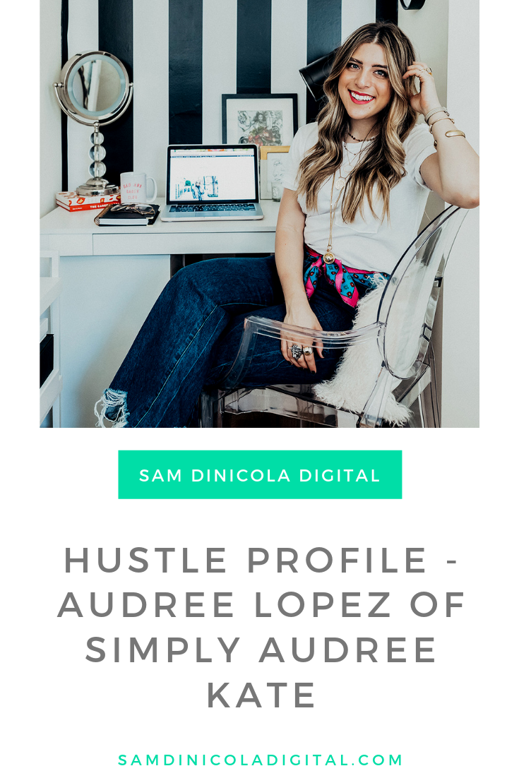 Hustle Profile - Audree Lopez of Simply Audree Kate 6.png