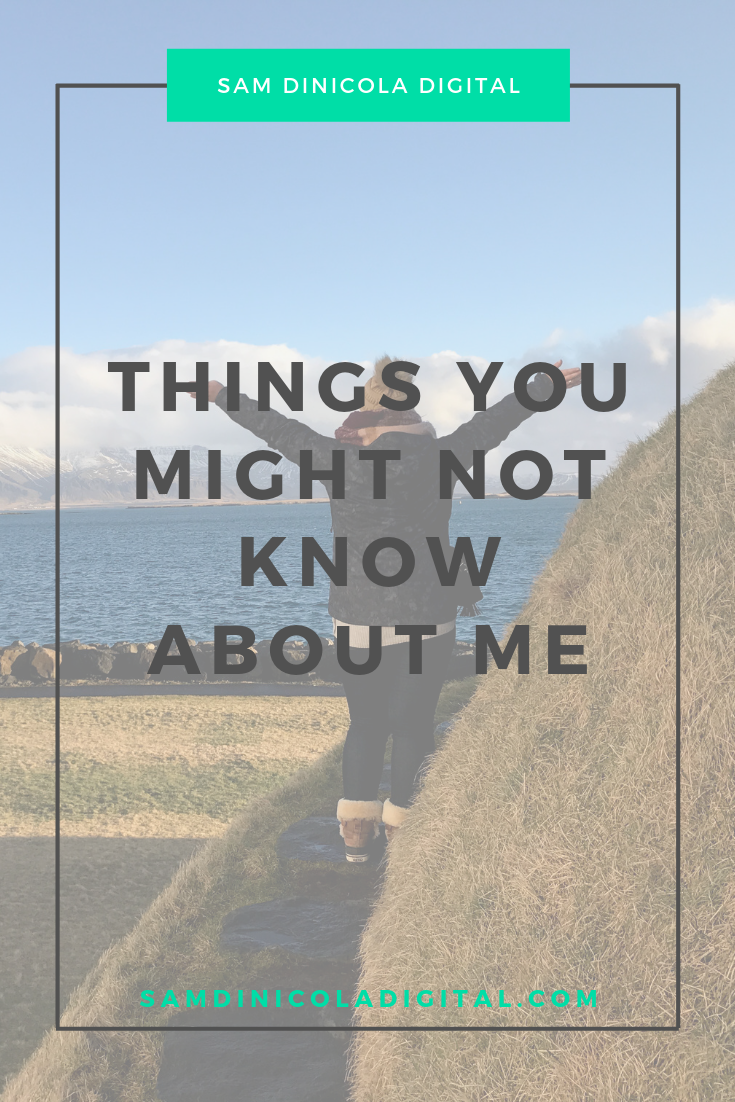 Things You Might Not Know About Me 7.png