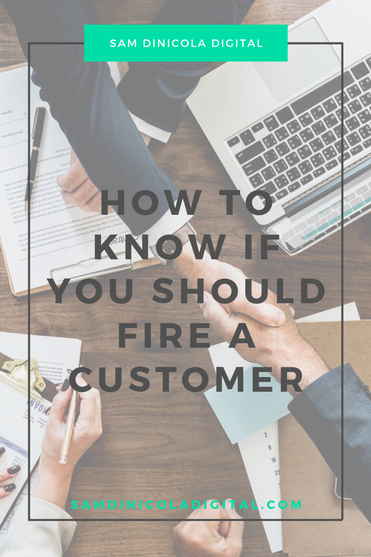 _How to Know If You Should Fire a Customer 7.png