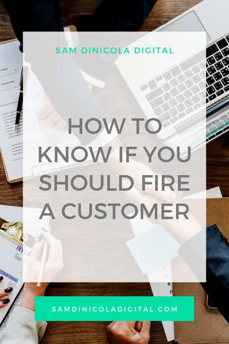 _How to Know If You Should Fire a Customer _8.png