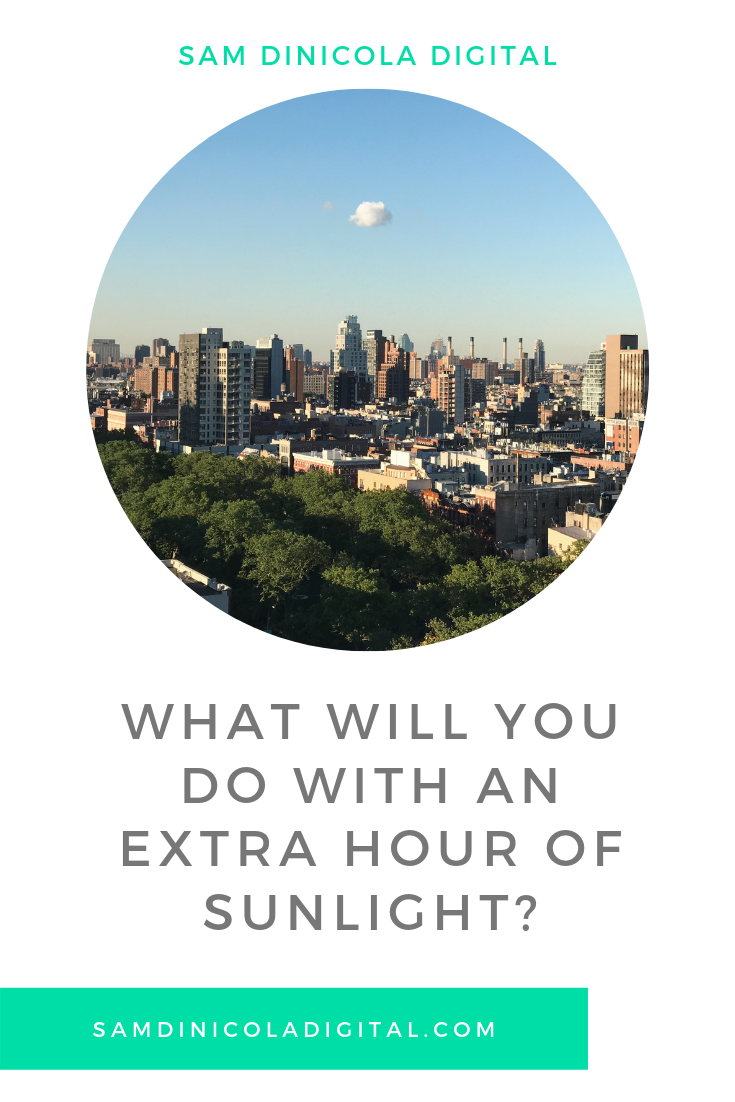 What Will You Do with an Extra Hour of Sunlight 5.png