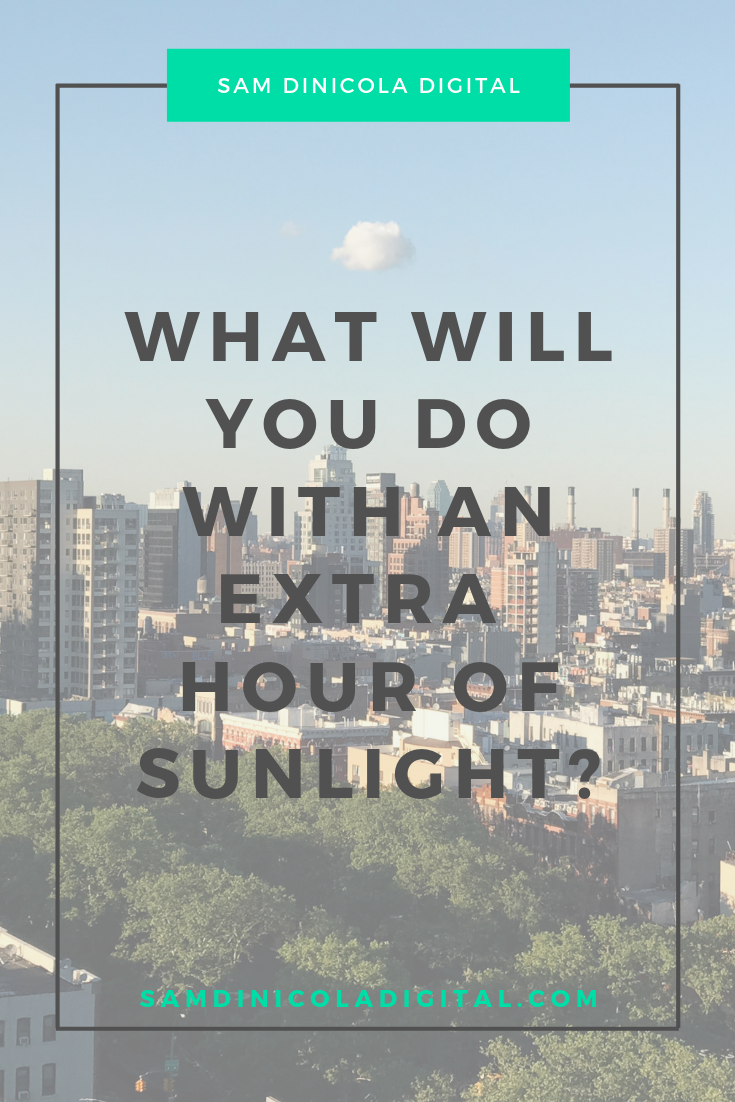 What Will You Do with an Extra Hour of Sunlight 7.png
