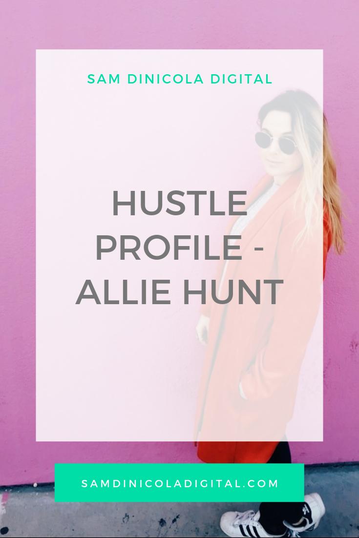 Hustle Profile - Allie Hunt _8.png