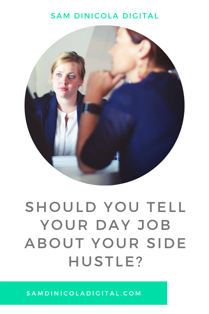 _Should You Tell Your Day Job About Your Side Hustle 5.png